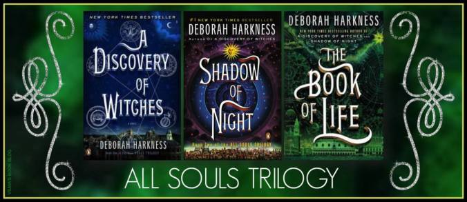 Discovery Witches, by Deborah Harkness, All Souls Trilogy | MY BOOK ABYSS
