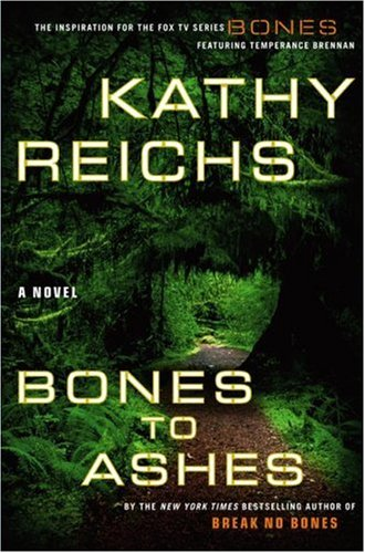 Temperance-Brennan-series-10-Bones-to-ashes-by-Kathy-Reichs-books-to-read-31372690-330-500